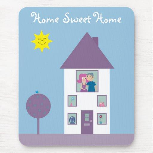 Home Sweet Home Mousepads