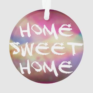 Home Sweet home ornament