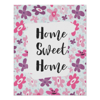 Home Sweet Home Pink Flowers Cute Whimsical Poster