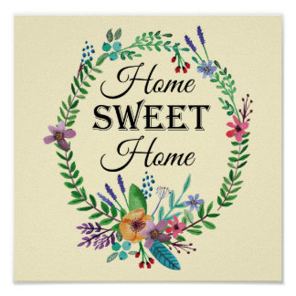 """""""Home SWEET Home"""" Quote Watercolor Floral Poster"""