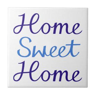 Home Sweet Home Script Design Blue & White Tile