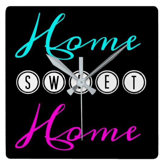 Home Sweet Home Square Wall Clock - black