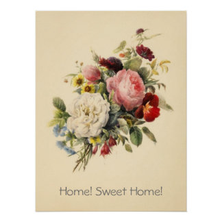 Home, Sweet Home vintage flowers poster