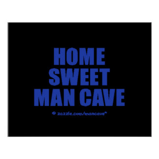 Home Sweet Man Cave BB Poster
