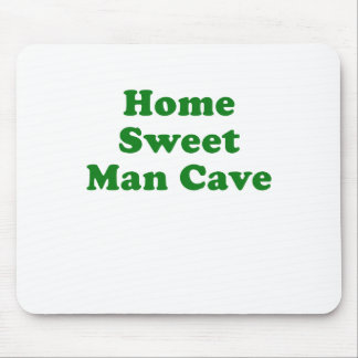 Home Sweet Man Cave Mouse Pads