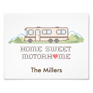 Home Sweet Motor Home, Class A Fun Road Trip Photo Print