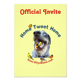 "Home Tweet Home Bird Dog 5"" X 7"" Invitation Card"