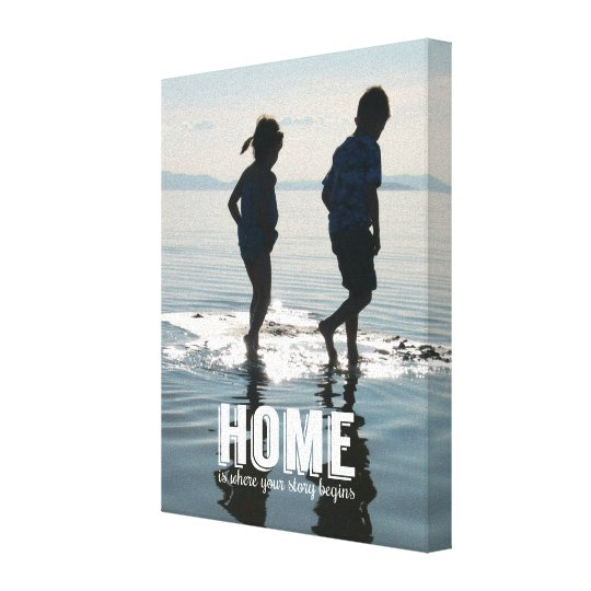 Home, Where Your Story Begins Family Photo Canvas