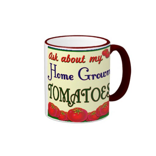 Homegrown Tomato Garden Slogan Ringer Mug