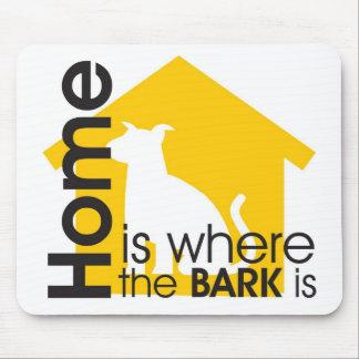Homeis Where the Bark is Mousepad