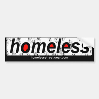 Homeless Bumper Bumper Sticker