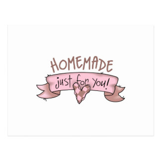 Homemade Just For You! Postcard