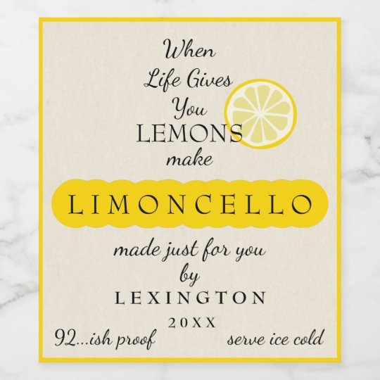 Homemade Limoncello When Life Gives You Lemons Wine
