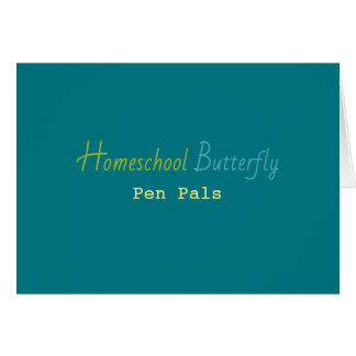 Homeschool Butterfly Pen Pals Notecards Card