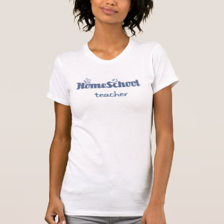 HomeSchool Teacher T-Shirt