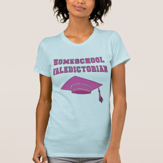 Homeschool Valedictorian Products T-Shirt