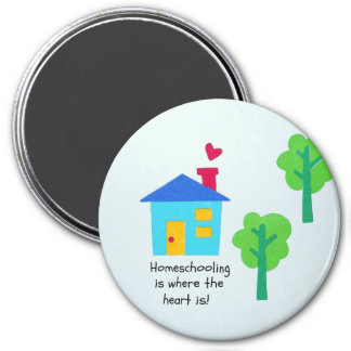 Homeschooling is where the heart is. magnet