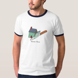 homeslice. T-Shirt