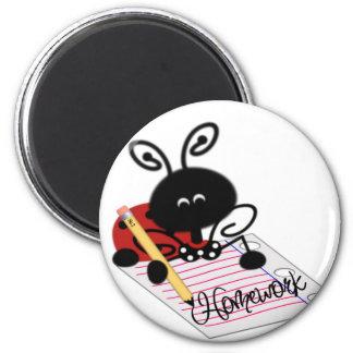 Homework and Ladybug Magnet