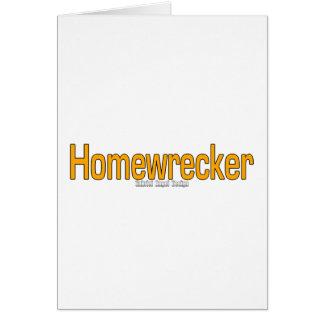 Homewrecker Card
