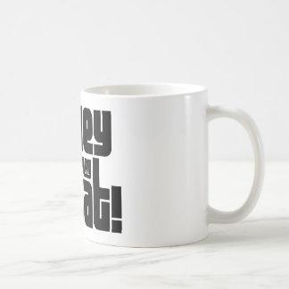 Homey Don t Play Dat Coffee Mugs
