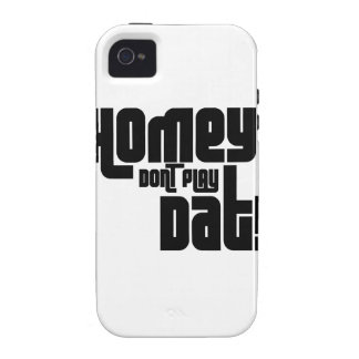 Homey Don't Play Dat! iPhone 4/4S Covers