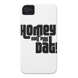 Homey Don't Play Dat! iPhone 4 Case-Mate Cases
