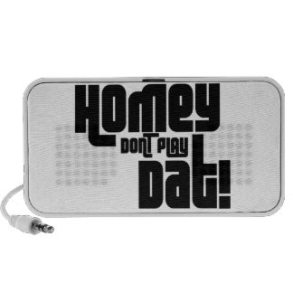 Homey Don't Play Dat! iPhone Speaker