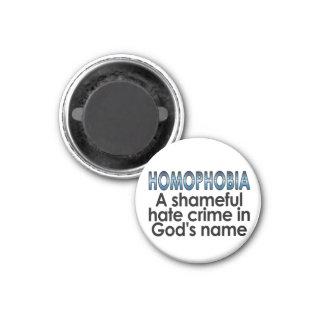Homophobia: A shameful hate crime in God's name 3 Cm Round Magnet
