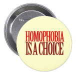 HOMOPHOBIA IS A CHOICE BUTTONS