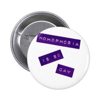 Homophobia Is So Gay II 6 Cm Round Badge