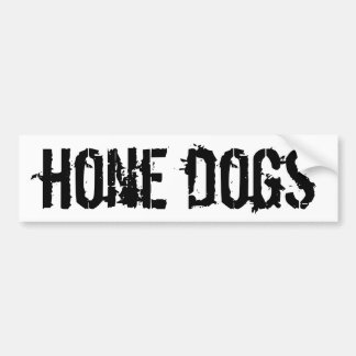 Hone Dogs Bumper Sticker