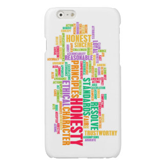 Honesty and Trustworthy Character of a Person iPhone 6 Plus Case