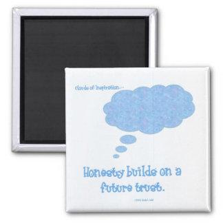 Honesty builds trust square magnet