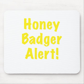 Honey Badger Alert Mouse Pad