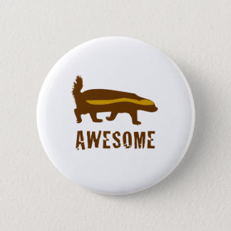 Honey Badger Awesome 6 Cm Round Badge
