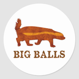 Honey Badger Big Balls Classic Round Sticker