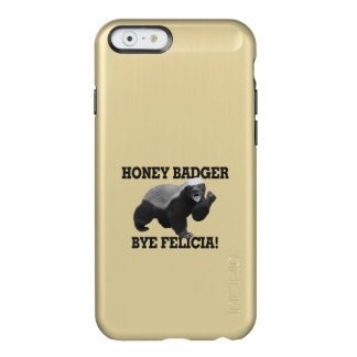 Honey Badger Bye Felicia Incipio Feather® Shine iPhone 6 Case