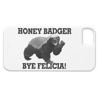Honey Badger Bye Felicia iPhone 5 Cover