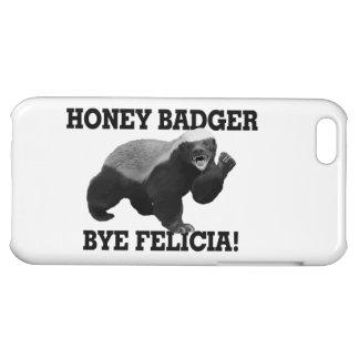 Honey Badger Bye Felicia iPhone 5C Covers