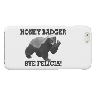 Honey Badger Bye Felicia iPhone 6 Plus Case