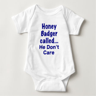 Honey Badger Called... He Dont Care Infant Creeper