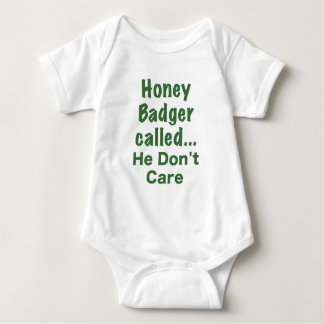Honey Badger Called... He Dont Care T Shirts