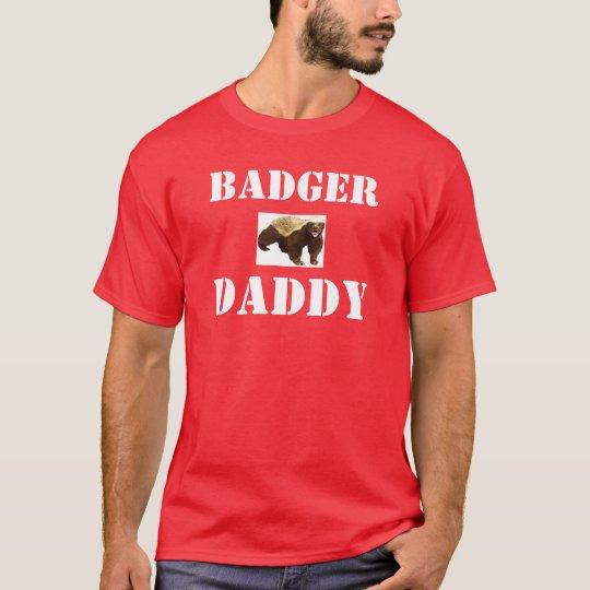 HONEY BADGER DADDY T-Shirt
