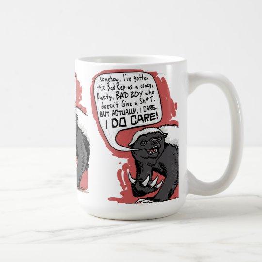 Honey Badger does Care Coffee Mug