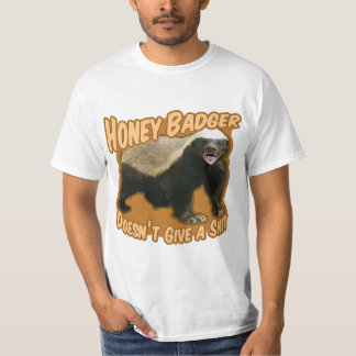 Honey Badger Doesn't Give A Shit T-Shirt