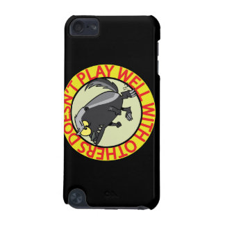 HONEY BADGER doesnt play well with others iPod Touch (5th Generation) Case