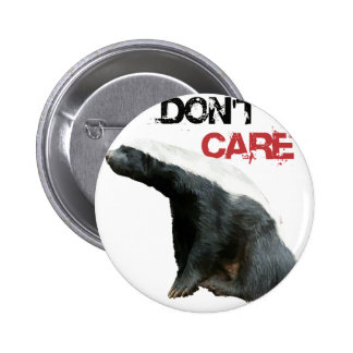 Honey Badger Don t Care 2 Pinback Buttons