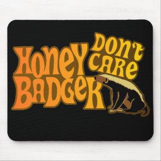 Honey Badger Don t Care Mousepads