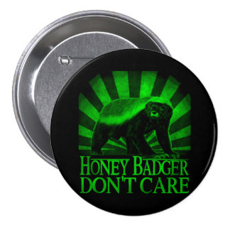 Honey Badger Don t Care Pinback Buttons